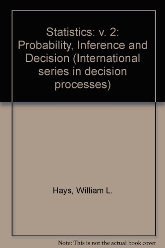 9780030844294: Statistics: v. 2: Probability, Inference and Decision (International series in decision processes)