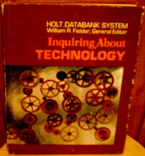 Holt Databank System: Inquiring About Technology:
