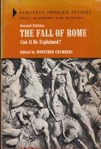 9780030844782: The Fall of Rome: Can it be Explained? (European Problem Studies)