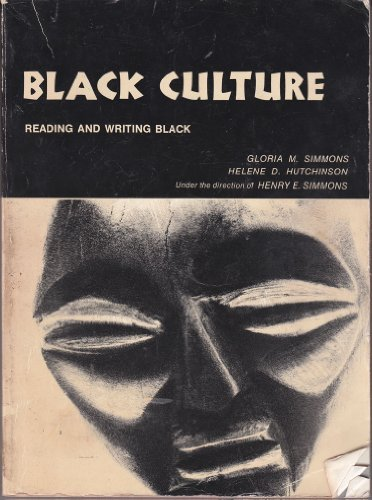 Black Culture: Reading and Writing Black: Simmons, Gloria M., and Helene D. Hutchinson
