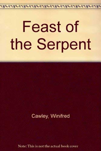9780030844966: Feast of the Serpent