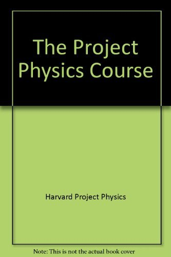 9780030845581: The Project Physics Course