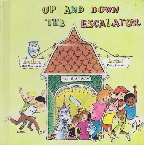 9780030845819: Up and Down the Escalator (Bill Martin Instant Reader)