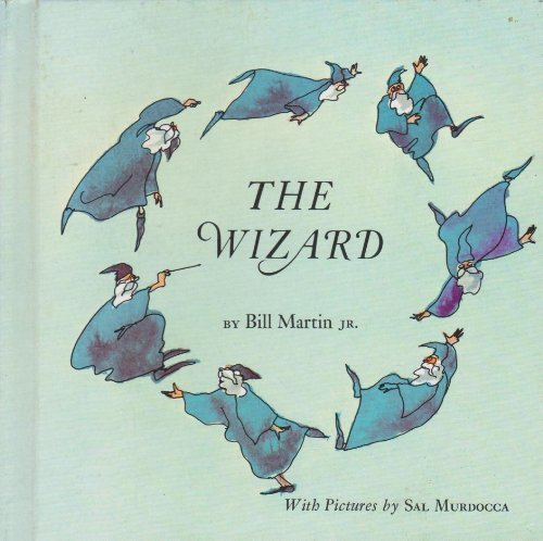 9780030845833: The wizard, (A Bill Martin instant reader)