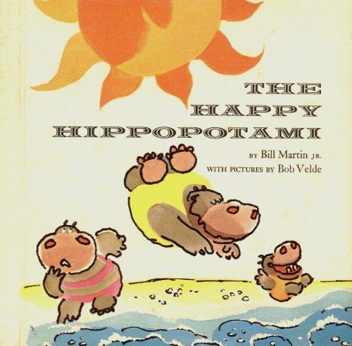 9780030845963: The Happy Hippopotami (Bill Martin Instant Reader)