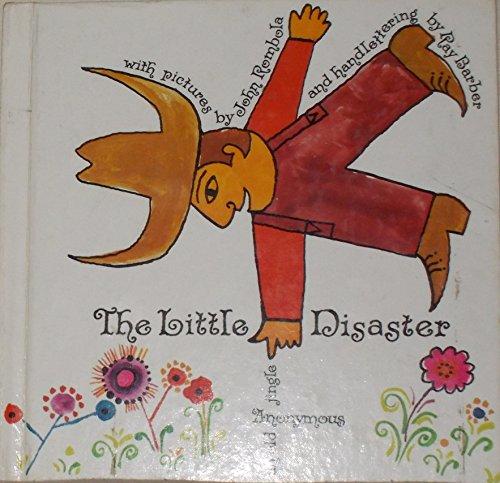 The Little disaster (A Bill Martin instant reader): Rombola, John