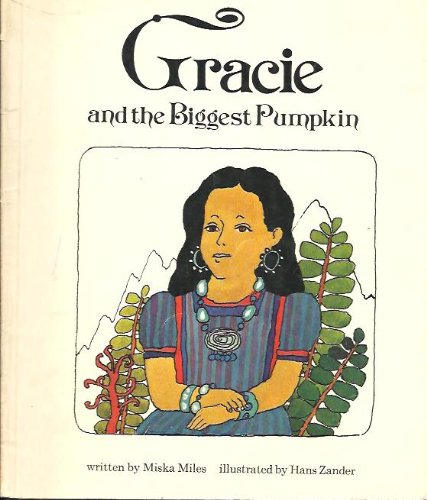 9780030846564: Gracie and the Biggest Pumpkin