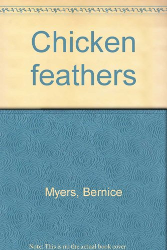 9780030846625: Chicken feathers