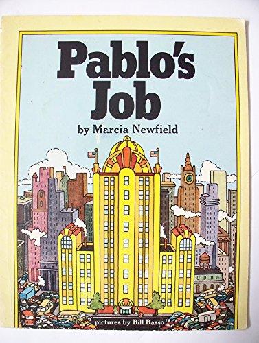 9780030846694: Pablo's Job