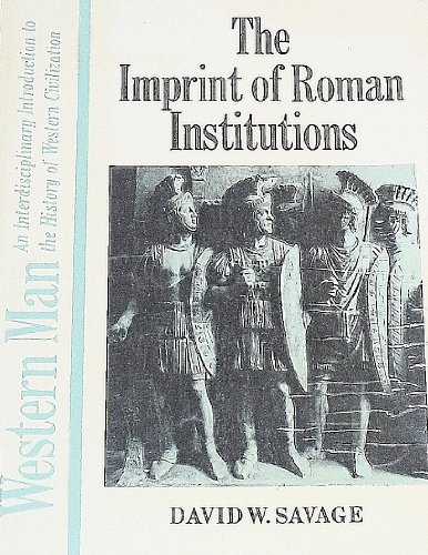 9780030846748: The Imprint of Roman Institutions, (Western Man)