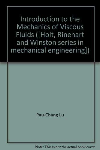 9780030846861: Introduction to the mechanics of viscous fluids (H.R.W. series in mechanical engineering)