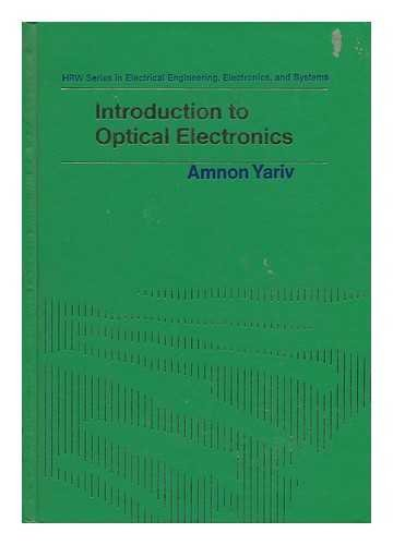 9780030846946: Introduction to Optical Electronics (HRW series in electrical engineering, electronics, and systems)