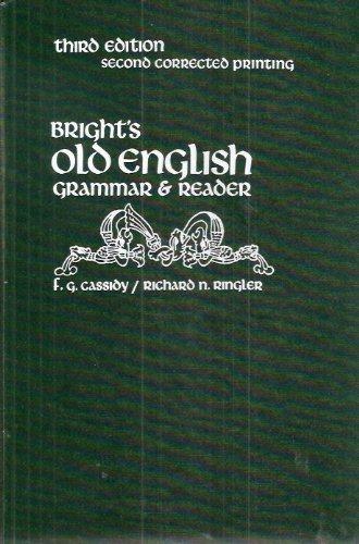 9780030847134: Bright's Old English Grammar & Reader