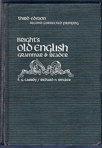 9780030847134: Bright's Old English Grammar and Reader