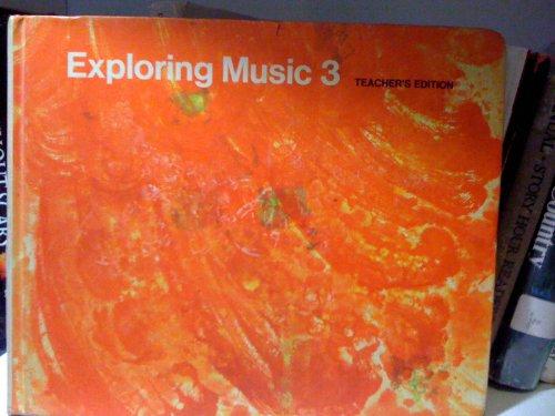 9780030847516: Exploring Music 3