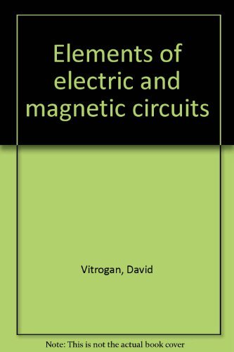 9780030847592: Elements of electric and magnetic circuits