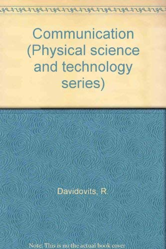 9780030847844: Communication (Physical science and technology series)