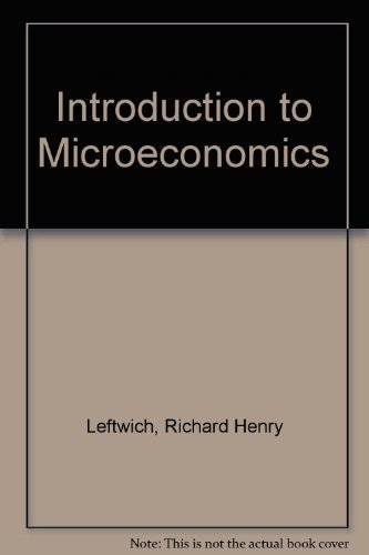Introduction to Microeconomics: Richard Henry Leftwich