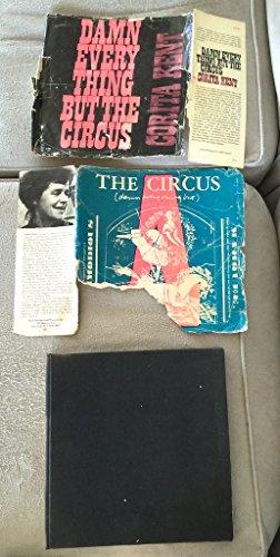 9780030848841: Damn Everything But The Circus.