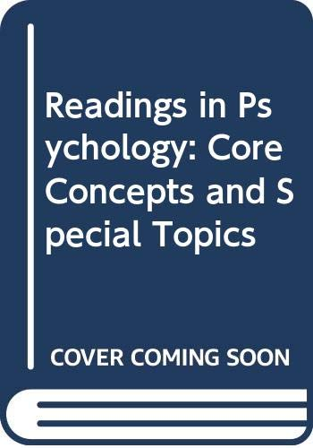 9780030848865: Readings in Psychology: Core Concepts and Special Topics