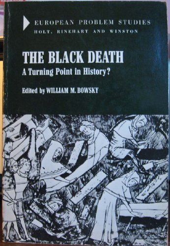 9780030850004: The Black Death: a Turning Point in History? (European Problem Studies)