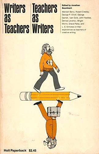 9780030850486: Writers as teachers/teachers as writers