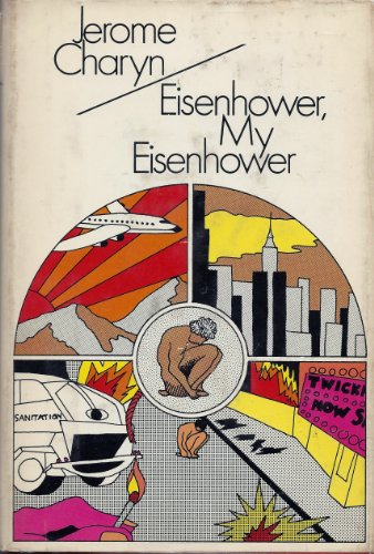 Eisenhower, My Eisenhower (SIGNED Plus SIGNED LETTER): Charyn, Jerome