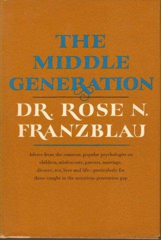 9780030850615: The Middle Generation