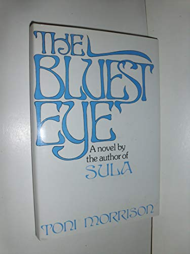 9780030850745: The Bluest Eye: A Novel