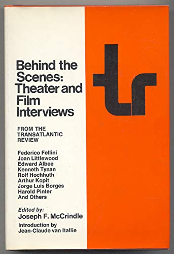 Behind the Scenes: Theater and Film Interviews From the Transatlantic Review: McCrindle, Joseph F. ...