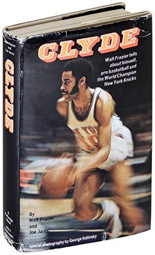 Clyde: Walt Frazier;Joe Jares
