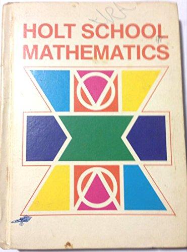 9780030851360: Holt school mathematics