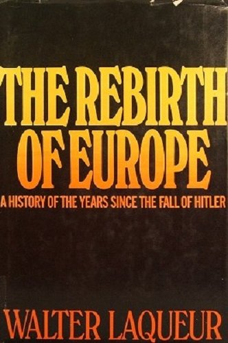 9780030851544: The rebirth of Europe,