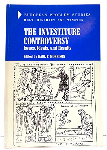 9780030851568: Investiture Controversy: Issues, Ideals and Results (European Problems Study)