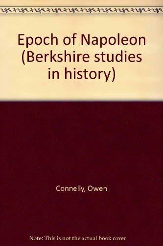 9780030851797: Epoch of Napoleon (Berkshire studies in history)