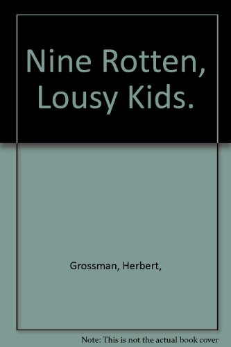 9780030851896: Nine Rotten, Lousy Kids.