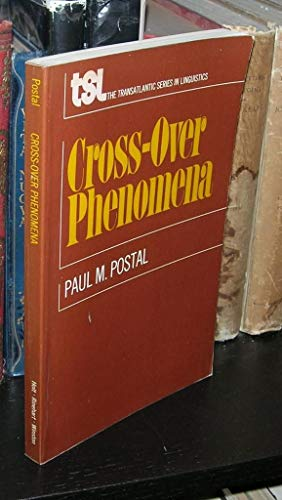9780030852305: Cross-over phenomena (Transatlantic series in linguistics)