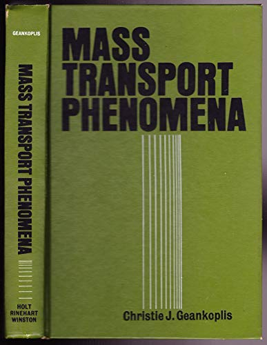 Mass Transport Phenomena: Geankoplis, Christie J.