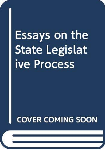 9780030852596: Essays on the State Legislative Process