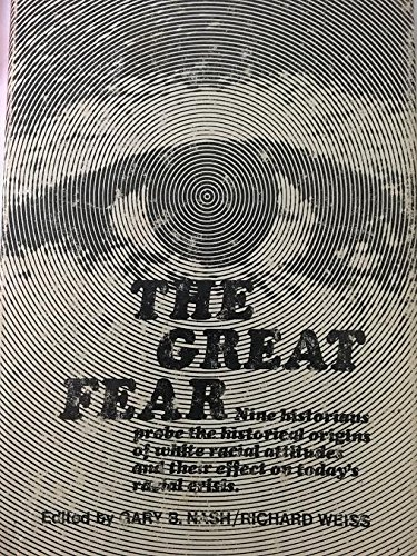 9780030852701: The Great Fear: Race in the Mind of America