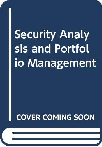 9780030852862: Security Analysis and Portfolio Management (Holt, Rinehart and Winston series in finance)