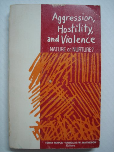 9780030853067: Aggression, Hostility and Violence
