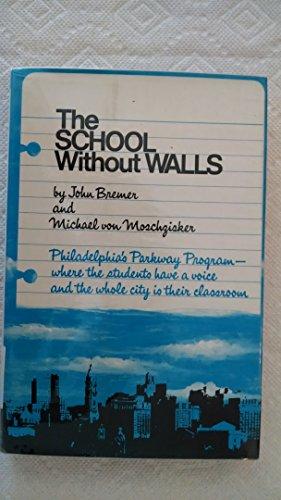 9780030853173: School without Walls: Philadelphia's Parkway Program