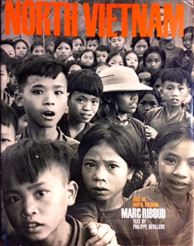 9780030853258: Face of North Vietnam. [Photos. by] Marc Riboud. Text by Philippe Devillers