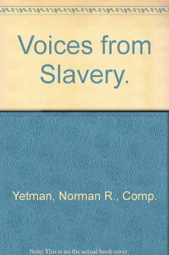 9780030853272: Voices from Slavery.