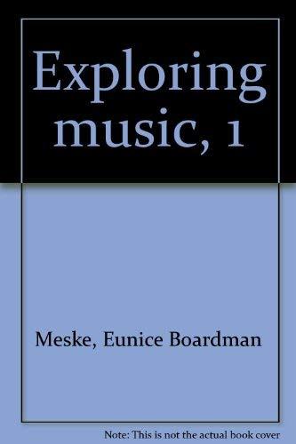 9780030853319: Exploring music, 1