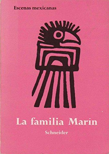 9780030853708: La familia Mari�n (His Escenas mexicanas)