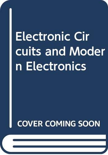 9780030853968: Electronic Circuits and Modern Electronics