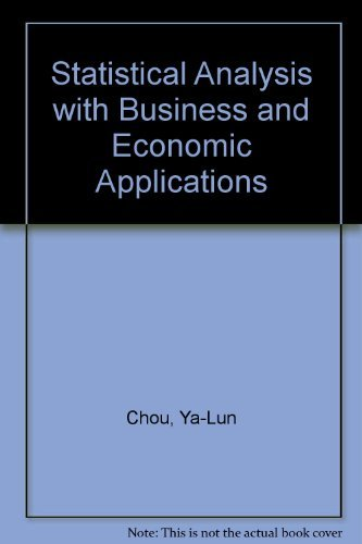 Statistical Analysis: With Business & Economic Applications: Ya-Lun Chou