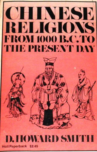 9780030854934: Chinese Religions from 1000 B.C. to the Present Day